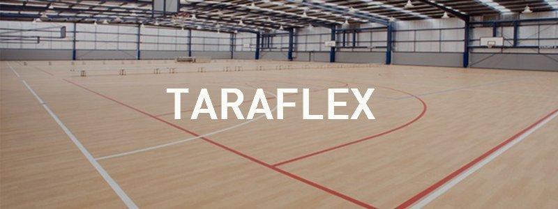 Por tres razones, Taraflex